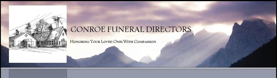 CONROE FUNERAL DIRECTORS - Obituaries